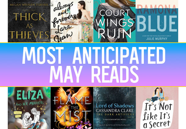 The 18 Most Anticipated YA Books To Read in May
