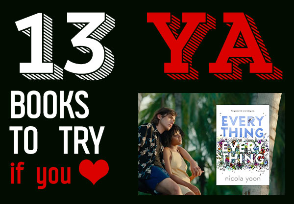 13 Books To Read After You Watch The Everything, Everything Movie