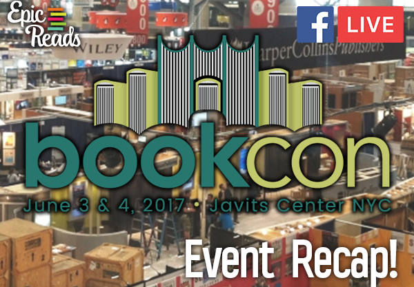 We Went To BookCon 2017 and It Was *Epic*