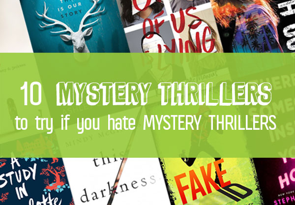 10 Mystery Thriller Books for Teens You'll Love in 2018