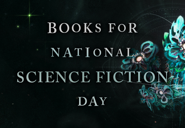 17 YA Books That You Should Celebrate National Science Fiction Day With