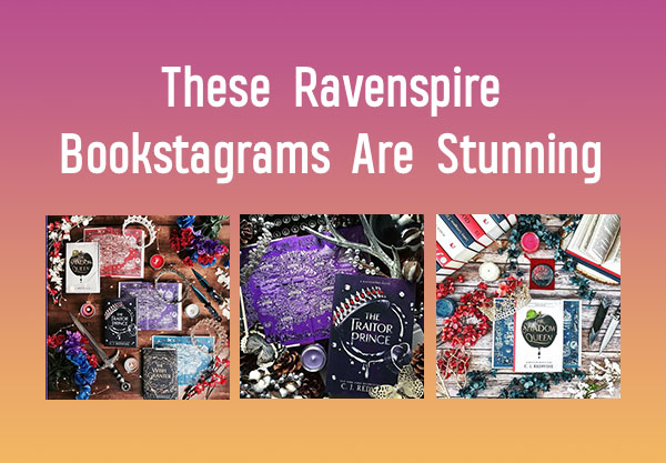 These Ravenspire Bookstagrams Are Absolutely Stunning