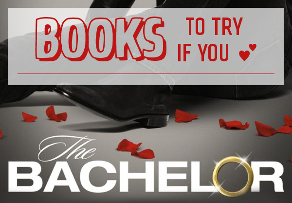 14 Books to Read If You Love The Bachelor
