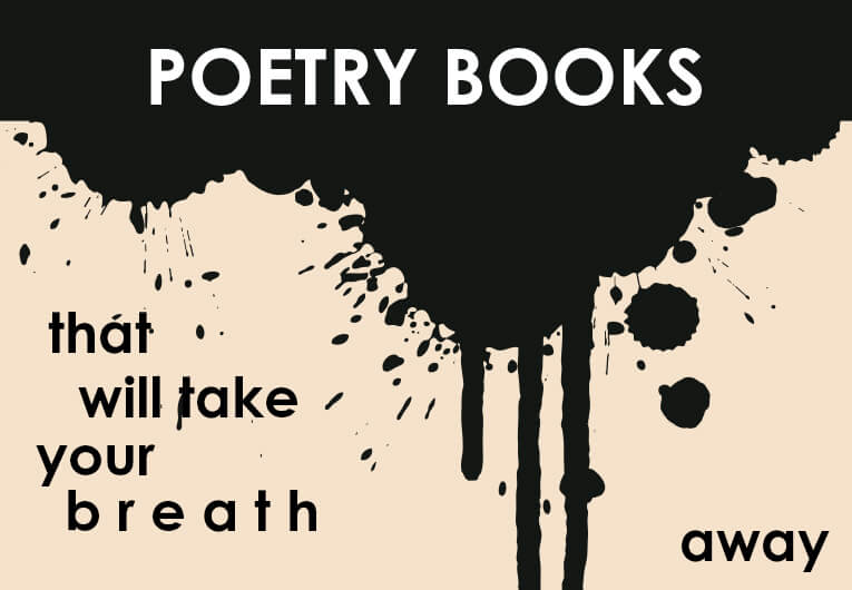 21 Breathtaking Books That Prove Poetry is For Everyone