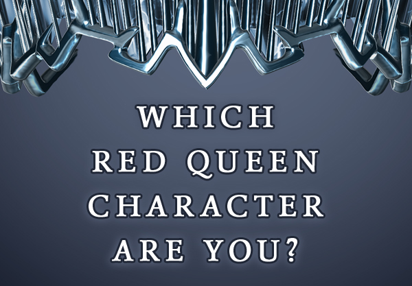 Which Red Queen Character Are You? Take the Official Quiz Now!