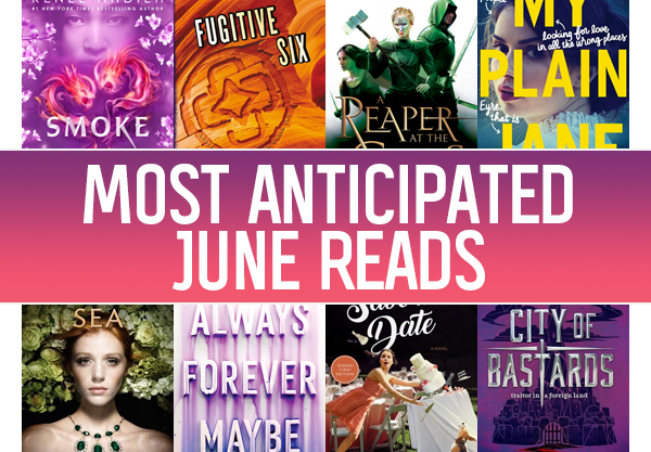 The 17 Most Anticipated YA Books to Read in June