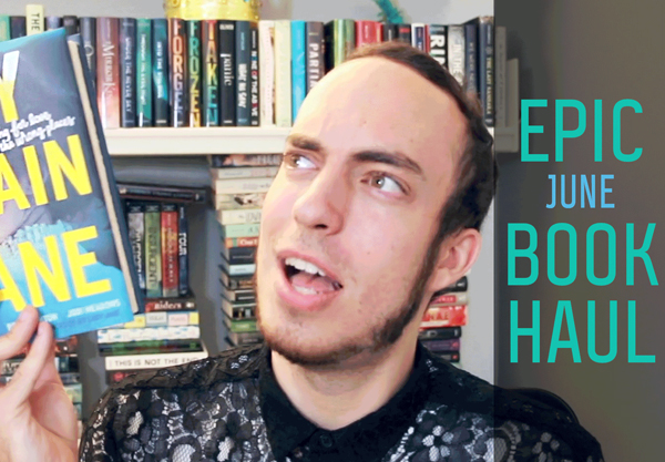 Watch Our June Book Haul!
