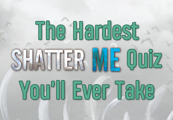 What Would Your Superpower Be in the Shatter Me Universe?