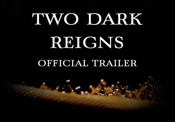 The Full Two Dark Reigns Trailer Will Leave Your Jaw on the Floor