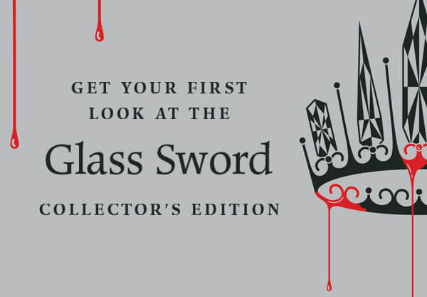 Get Your First Look at the Glittering Glass Sword Collector's Edition!