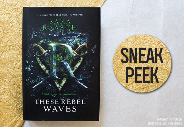 Read an Exclusive Excerpt of These Rebel Waves!