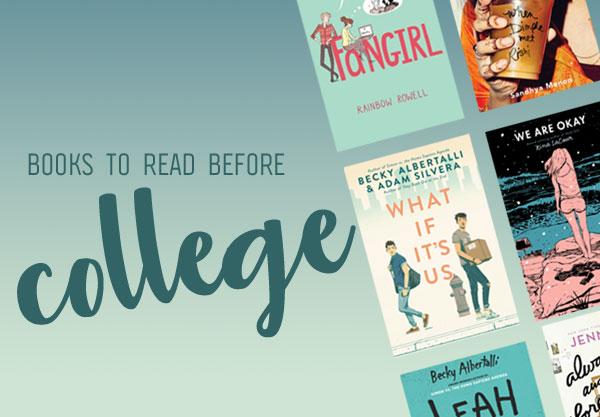 17 Super Relatable YA Books to Read Before College