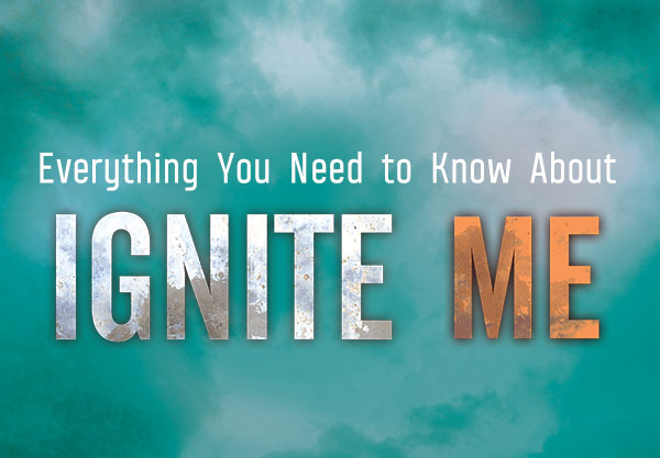 Ignite Me (Shatter Me #3) Recap: What You Need to Know