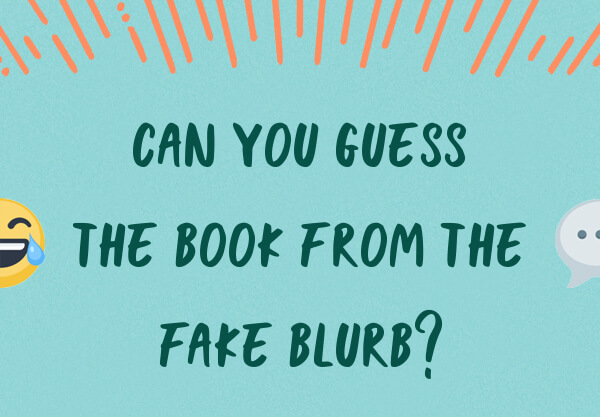 Can You Guess the YA Book from the Fake Blurb?