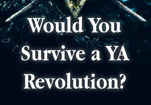 Would You Survive a YA Revolution?