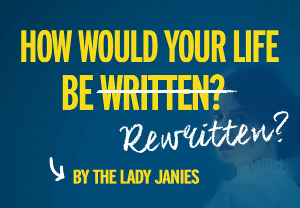 How Would the Lady Janies Rewrite Your Life?