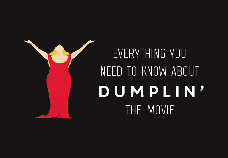 Everything You Need to Know About the Dumplin' Movie
