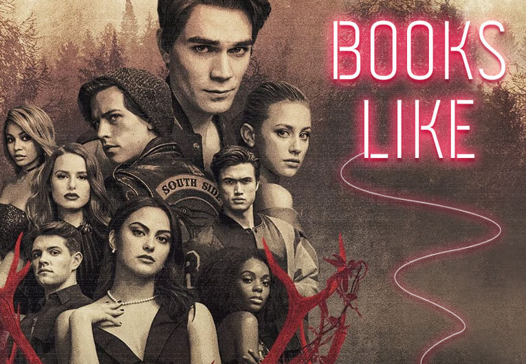 23 Books Like Riverdale to Indulge Your Obsession Between Episodes