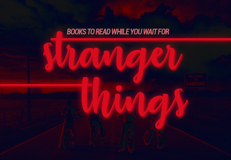 10 Books Like Stranger Things to Read While Waiting for Season 3