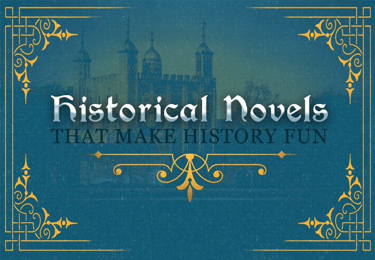 16 Historical Novels That Make History So Much Fun
