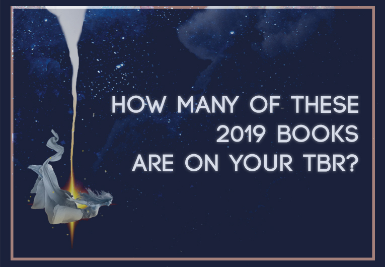 How Many of These 2019 YA Books Are Already on Your TBR?