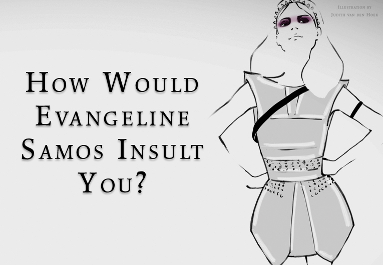 How Would Red Queen's Evangeline Samos Insult You?