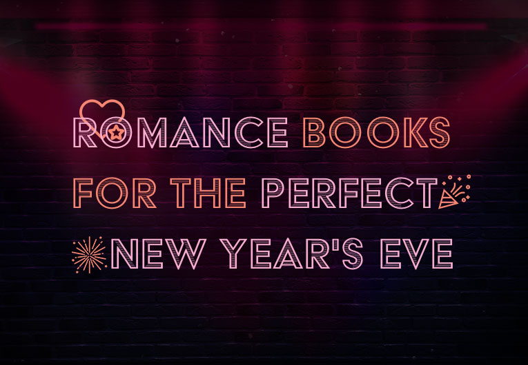 22 Romance Books for the Perfect New Year's Eve