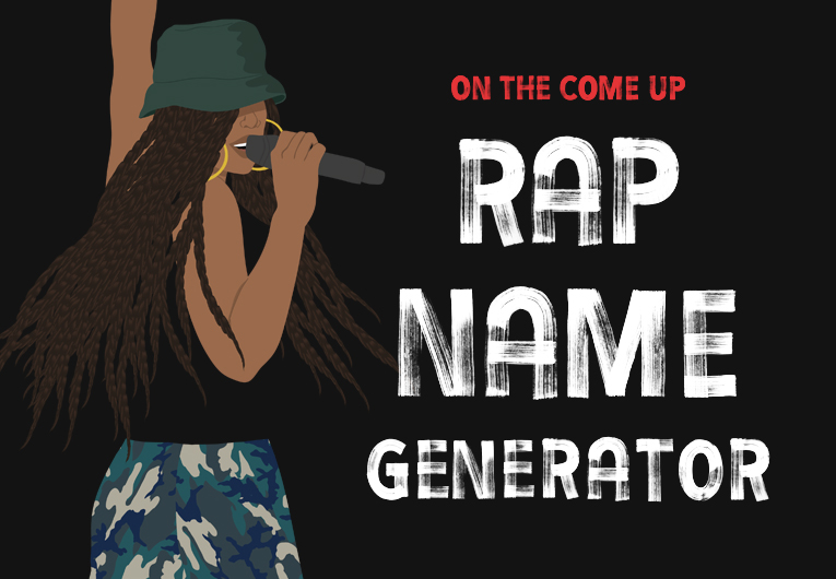 Use This Rap Name Generator to Channel Your Own Come Up