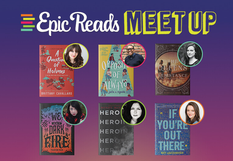 Here Are All the Dates for the Spring 2019 Epic Reads Meetup Tour!
