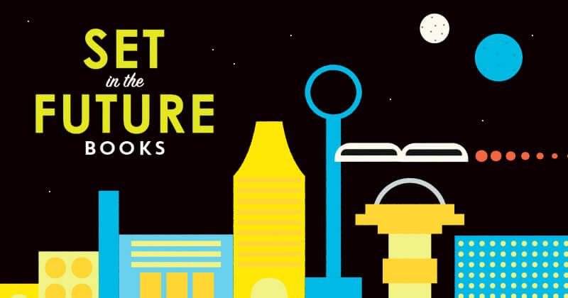 21 Futuristic Books with Revolution, Romance, and Infinite
