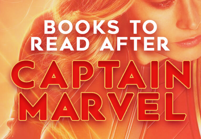 16 Books to Read While You Recover from the Epic Action of 'Captain Marvel'