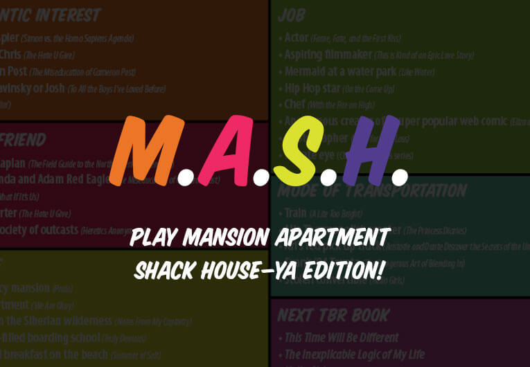 Y.A. MASH GAME: Play Mansion Apartment Shack House—YA edition!