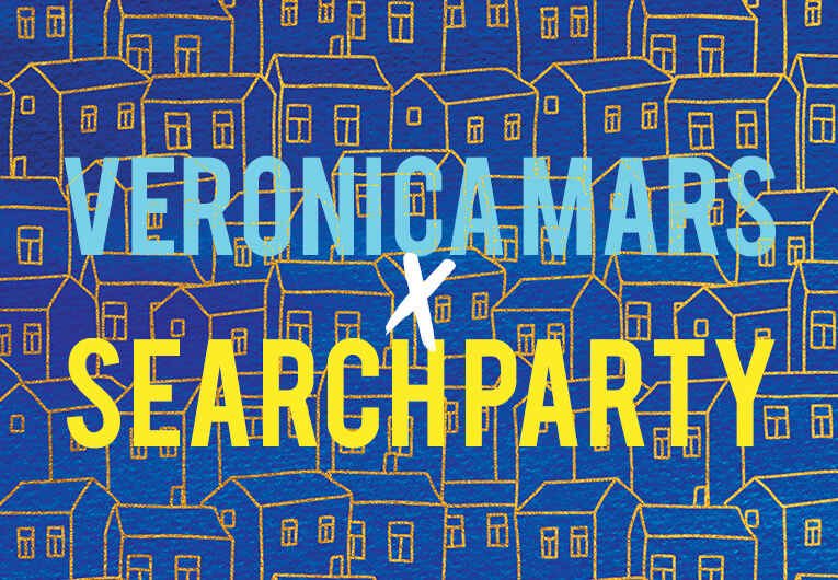 Veronica Mars x Search Party: Banner