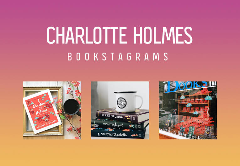 Get Lost in the Mystery of These Charlotte Holmes Bookstagrams