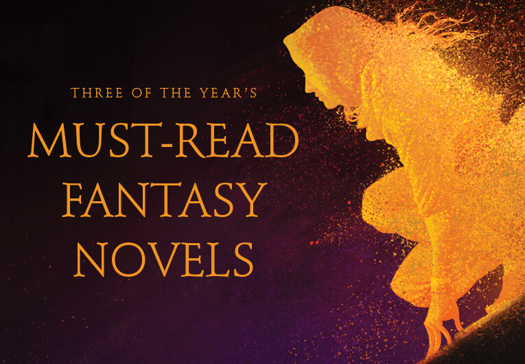 April is Bringing Us Three of the Year's New Must-Read Fantasy Novels