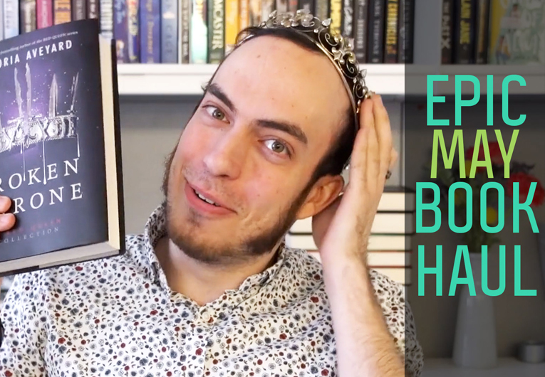 Watch Our May Book Haul!