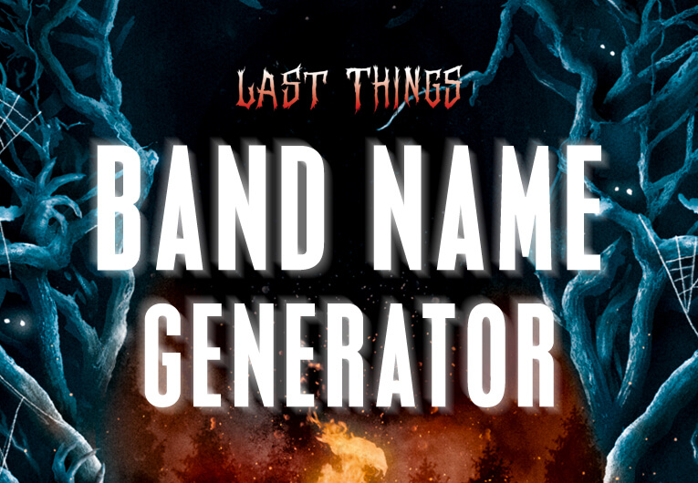 Channel the (Rock) Gods with This 'Last Things' Band Name Generator