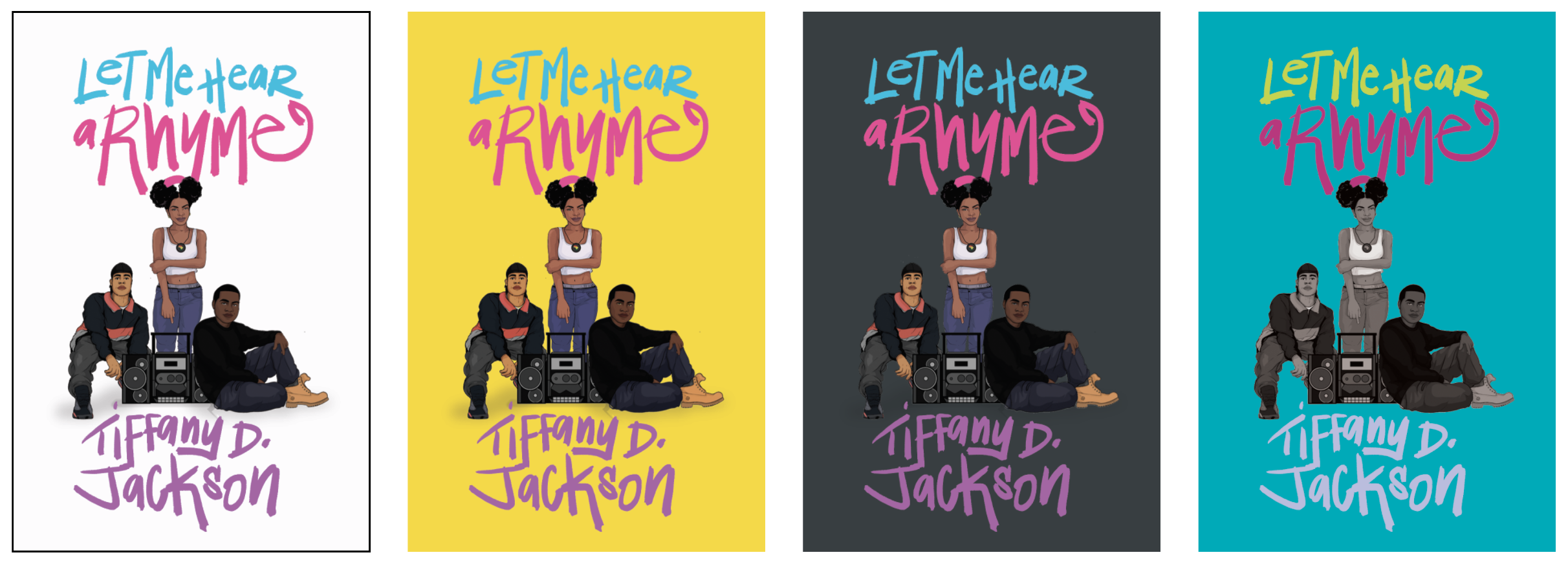 Behind the Design: 'Let Me Hear a Rhyme' by Tiffany D  Jackson