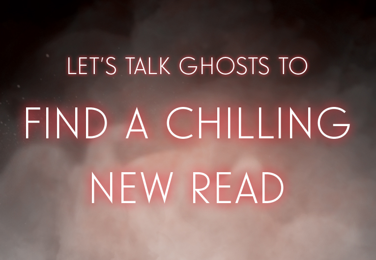 This Ghostly Quiz Will Reveal Your Next Favorite Paranormal Read