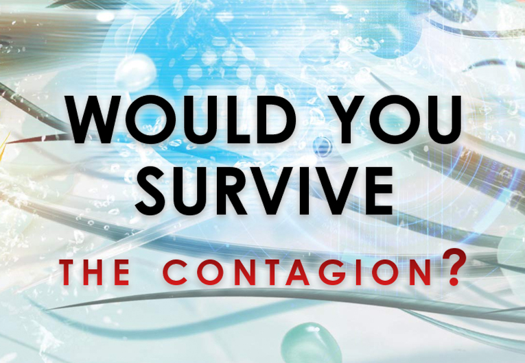 Would You Survive the Contagion?