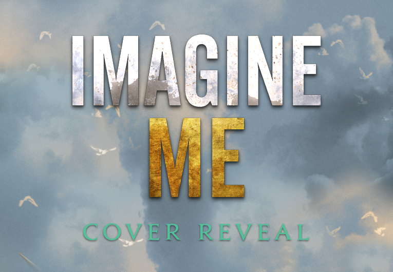 Imagine Me: Cover reveal banner