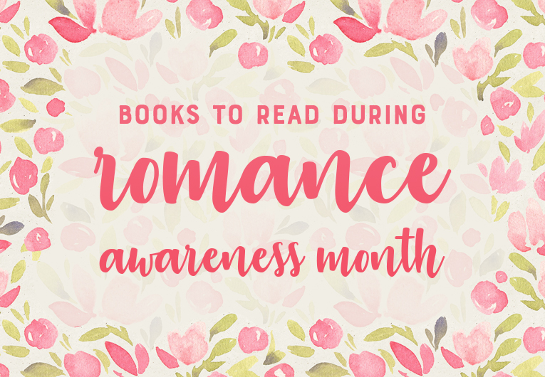 Romance Awareness Month: Books