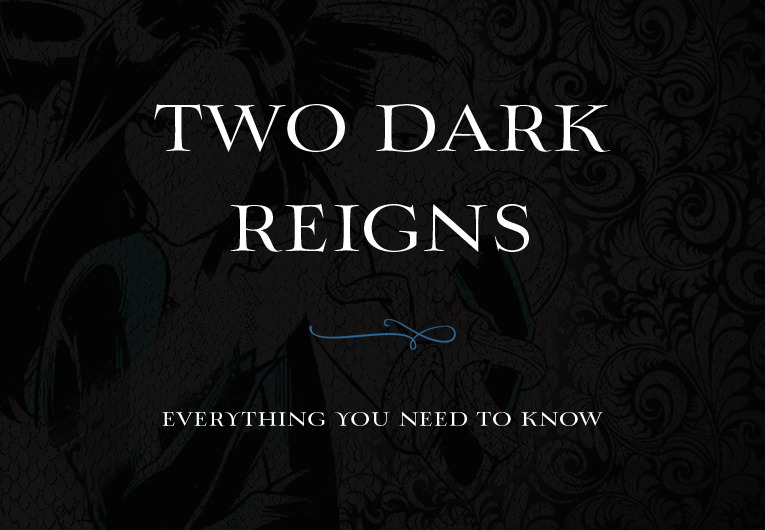 The Official 'Two Dark Reigns' Summary: Everything You Need to Know