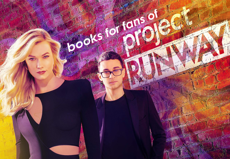 10 Books for 'Project Runway' Fans That Prove High Fashion Means High Stakes