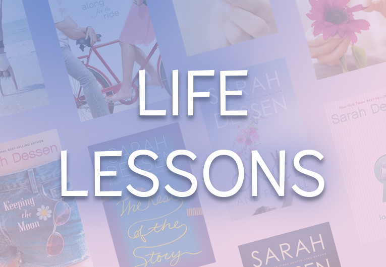 The Most Important Lessons We've Learned from Every Sarah Dessen Book
