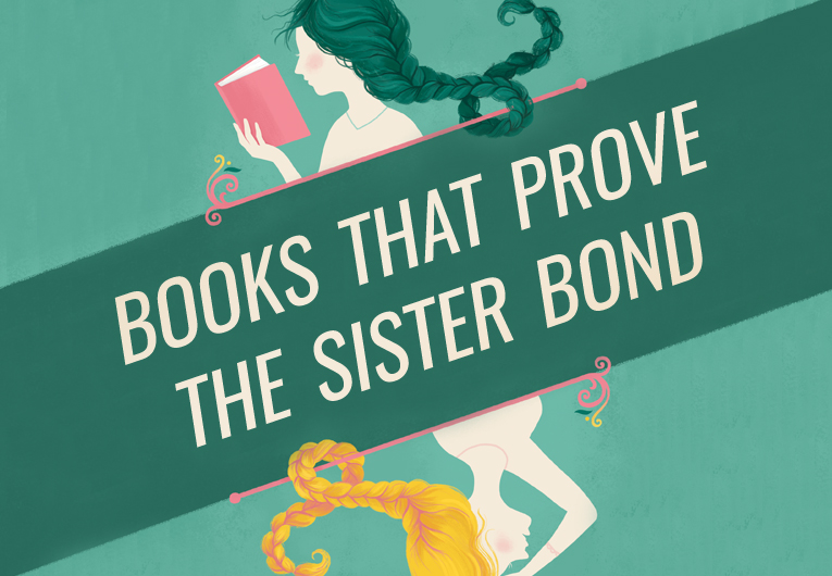18 Books That Prove the Bond Between Sisters is Eternal