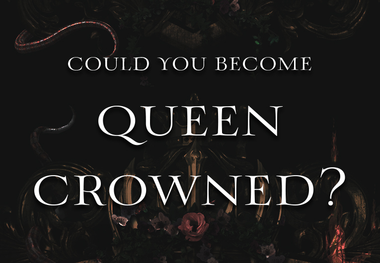 Do You Have What It Takes to Become Queen-Crowned?