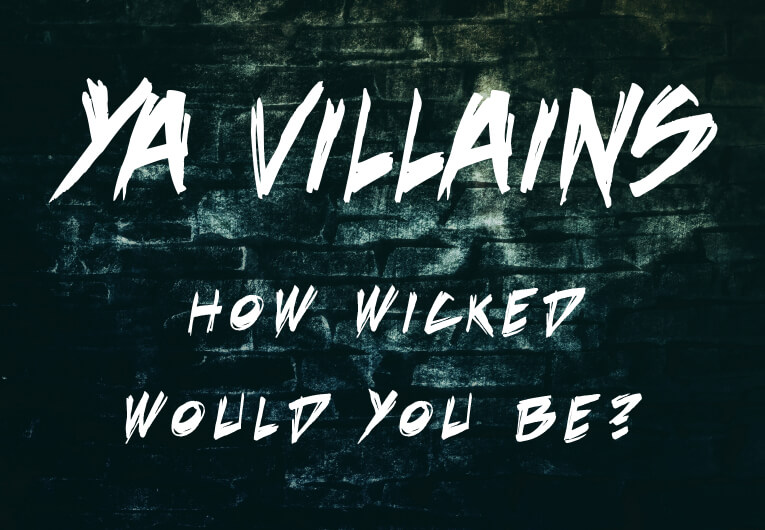 How Wicked of a YA Supervillain Would You Be?