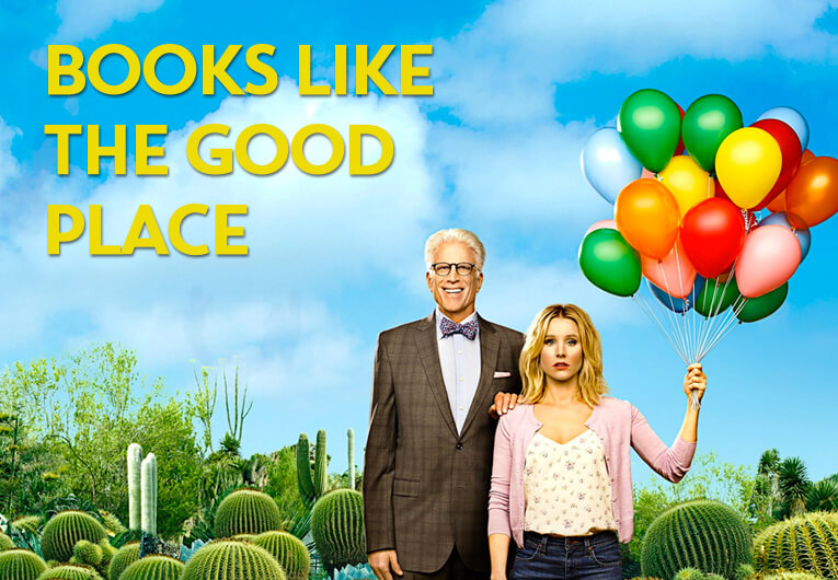 12 Books Like 'The Good Place' That Are Really Forking Good