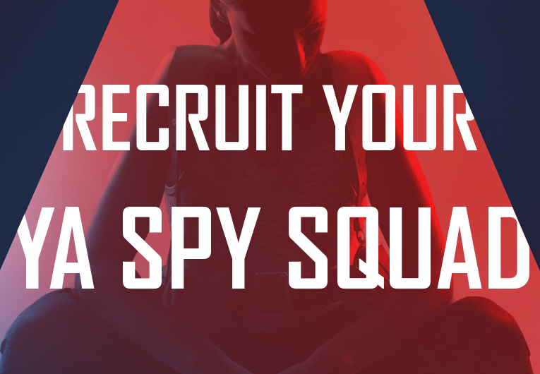 Which YA Characters Would You Recruit for Your Perfect Spy Squad?